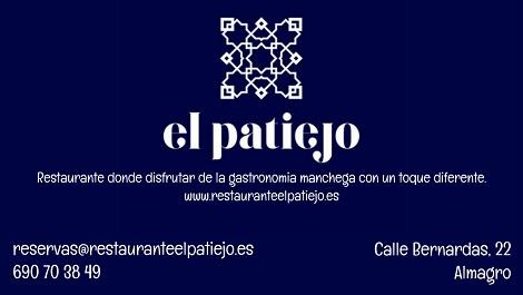 """Restaurante """"El Patiejo"""" - Calle Bernardas, 22 - 690 7038 49 - ALMAGRO"""
